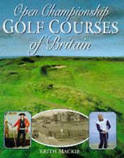 Open Championship Golf Courses of Britain (Spanish Edition)