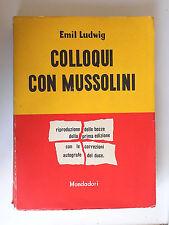 COLLOQUI CON MUSSOLINI - EMIL LUDWIG - MONDADORI 1950 - A1