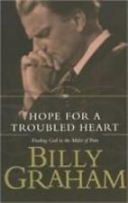 Hope for a Troubled Heart: Finding God in the Midst of Pain