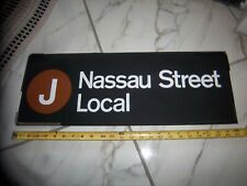 NYC SUBWAY ROLL SIGN 24X8 J NASSAU WALL STREET FINANCIAL DISTRICT LOCAL URBAN NY