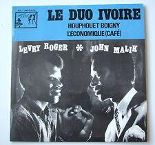 "LE DUO IVOIRE - LEVRY ROGER / JOHN MALIK -  7""  45 T"