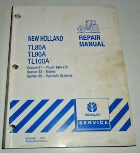 """New Holland TL80A TL90A TL100A Tractor """"HYDRAULICS BRAKES PTO""""  Repair Manual NH"""