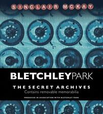 Bletchley Park : The Secret Archives by Sinclair McKay and Bletchley...