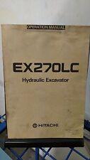 HITACHI EX270LC  Excavator Operation Operator Manual
