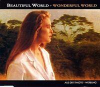 Beautiful World Wonderful world (1992, Timotei) [Maxi-CD]