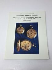 RARE Watch Case Makers of England 1720-1920 History & Register Priestley NAWCC *