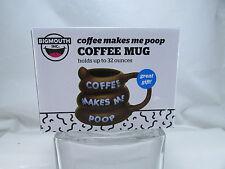 BigMouth Inc Coffee Makes Me Poop Mug Brown One Size