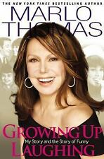 Growing up Laughing : My Story and the Story of Funny by Marlo Thomas ( 2... NEW