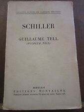 Schiller: Guillaume Tell/ Editions Montaigne