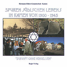 Spuren jüdischen Lebens in Kamen von 1900-1945