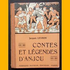 CONTES ET LÉGENDES D'ANJOU Jacques Levron Années 1940-1950
