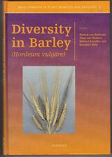 Diversity in Barley - Bothmen, van Hintum, Knupffer and Sato (2003)