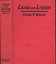 LEAD And LIKKER - Outlaws - John Wesley Hardin, Henry Plummer, Ben Thompson, etc