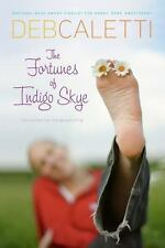 The Fortunes of Indigo Skye by Deb Caletti (2009, Paperback)