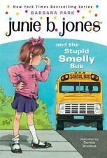 Junie B. Jones: Junie B. Jones and the Stupid Smelly Bus No. 1 by Barbara Park …