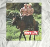 "TRUMP AND PUTIN ON HORSEBACK ""THUG LIFE"" PARODY T-Shirt CUSTOM RARE OLDSKOOL ART"