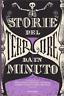 Storie del terrore da un minuto: racconti di Lemony Snicket, Neil Gaiman...