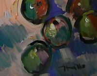 JOSE TRUJILLO MODERNIST ORIGINAL Oil Painting IMPRESSIONISM APPLES STILL LIFE