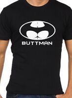 Hommes Drôle T-Shirt Buttman Grossier Blague Nouveauté Cadeau