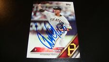 Ivan Nova Pittsburgh Pirates signed Autographed Auto 2016 Topps Update card
