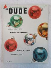 Vintage THE DUDE Magazine Jan. 1958 JAMES T. FARRELL Story ROBERT PENN WARREN