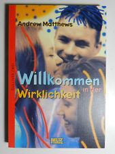 Andrew Matthew Willkommen in der Wirklichkeit Roman Jugendbuch