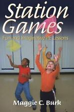 Station Games: Fun and Imaginative Pe Lessons