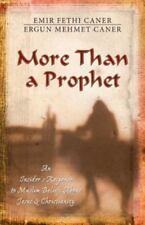 More Than a Prophet: An Insider's Response to Muslim Beliefs about Jesus & Chris