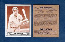 "1942 Play Ball: #22 Robert Lee ""Indian Bob"" JOHNSON, Athletics/A's (1983 TCMA)"