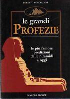 Le grandi profezie - Roberto Buccellani - De Vecchi, 1998