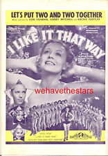 "I Like It That Way Sheet Music ""Let's Put Two & Two Together"" Gloria Stuart"