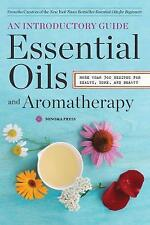 Essential Oils & Aromatherapy, An Introductory Guide: More Than 300 Recipes for
