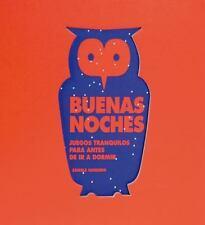 Buenas noches: Juegos tranquilos para antes de ir a dormir (Spanish Edition)