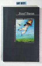 SIGNED Taniec Z Ziemia By Jozef Baran Paperback 2006 Krakow Poetry LOT Q121