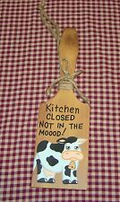 Old Fashion Butter Paddle~Kitchen Closed Not In The Moood!~Cow Decor