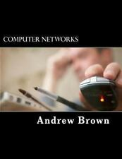 Computer Networks by Andrew Brown (2013, Paperback)
