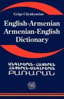 English Armenian; Armenian English Dictionary: A Dictionary of the Armenian L...