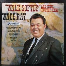 "Wade Ray - ""Walk Softly"" & Other Country Songs Vg+ Lp Rca Cal-2107 Usa 1966"