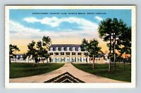 Myrtle Beach SC, Ocean Forest Country Club, Linen South Carolina Postcard