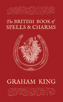The British Book of Spells & Charms,Occult,witchcraft,metaphysical,magic,voodoo
