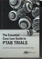 The Essential Case Law Guide To PTAB Trials Hardcover 2018 ABA 9781641050449