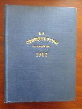 La chronique du turf, 1907, pmu course de chevaux, hippisme