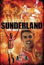 NEW Sunderland's Greatest Games, Rob Mason Hardcover
