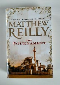The Tournament by Matthew Reilly (Hardcover, 2013) SIGNED BY AUTHOR 1st Edition