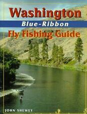 Washington Blue-Ribbon Fly Fishing Guide (Blue-Ribbon Fly Fishing Guides), Shewe