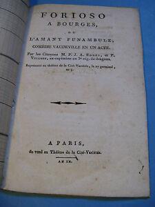 BONEL & VILLIERS FORIOSO A BOURGES 1801 VAUDEVILLE THEATRE Fonds O. ROGER