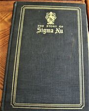 1927 fraternity history book THE STORY OF SIGMA NU ΣΝ