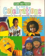 Sesame Street Parents A Year Of Celebrations Ideas Activities Family Fun 1997