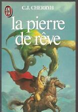 La Pierre de rêve.C.J CHERRYH.Science Fiction SF20