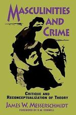 MASCULINITIES AND CRIME - MESSERSCHMIDT, JAMES W. - NEW PAPERBACK BOOK